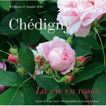 Livre Chédigny, La vie en roses