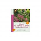 Livre SOIGNER LES PLANTES DE JARDIN par E. et J. Jullien