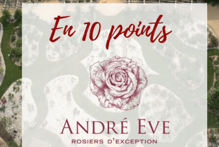 Le jardin André Eve en 10 points